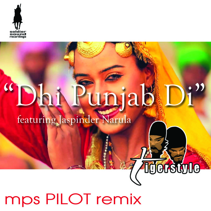 Official remix release of Tigerstyle's – Dhi Punjab Di