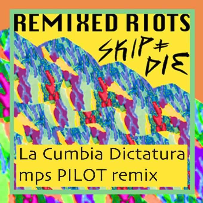 mps PILOT remix 4 SKIP&DIE
