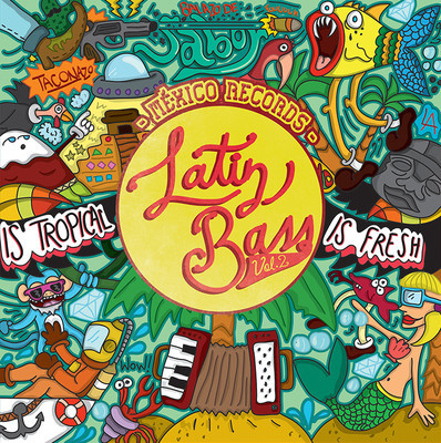 Latin bass mexico vol 2