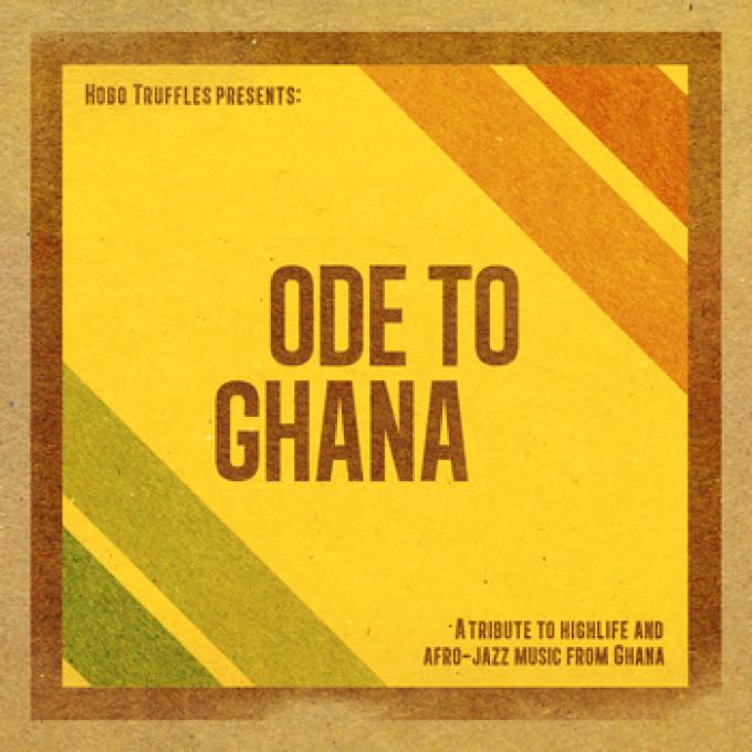 Hobo Truffles – Ode To Ghana