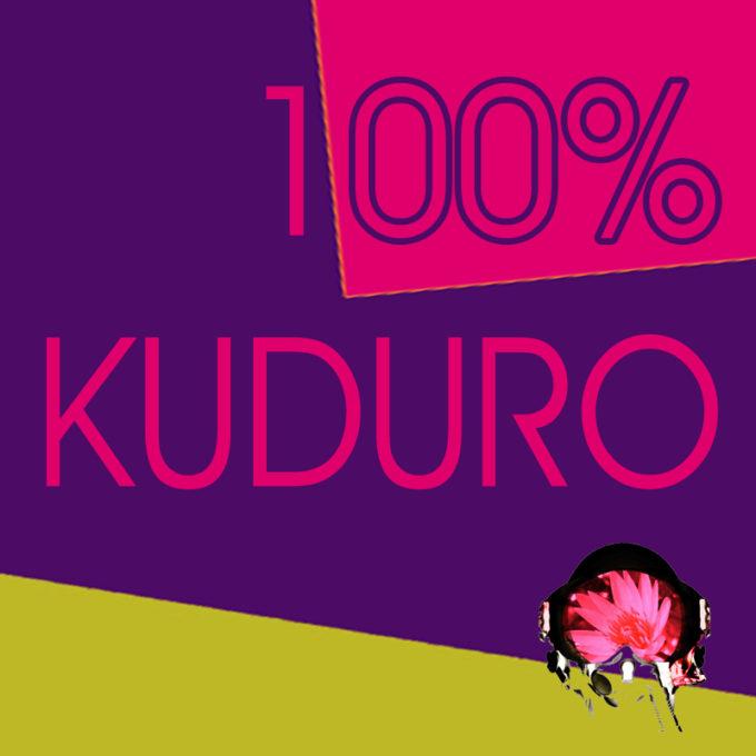 100% Kuduro
